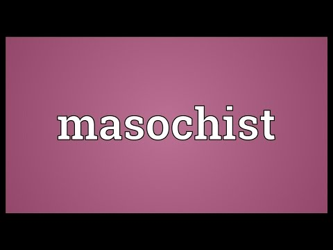 Masochist Meaning