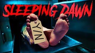 EVERYTHING IS TERRIFYING | Sleeping Dawn
