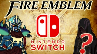 Top 10 Hopes For Fire Emblem Switch