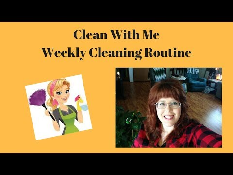 Clean With Me/ Weekly Cleaning Routine