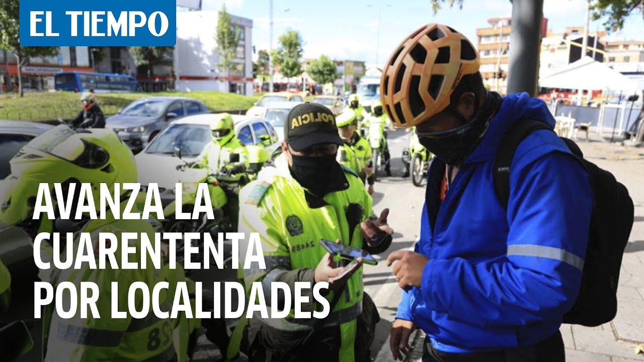 Así avanza la cuarentena estricta en varias localidades de Bogotá