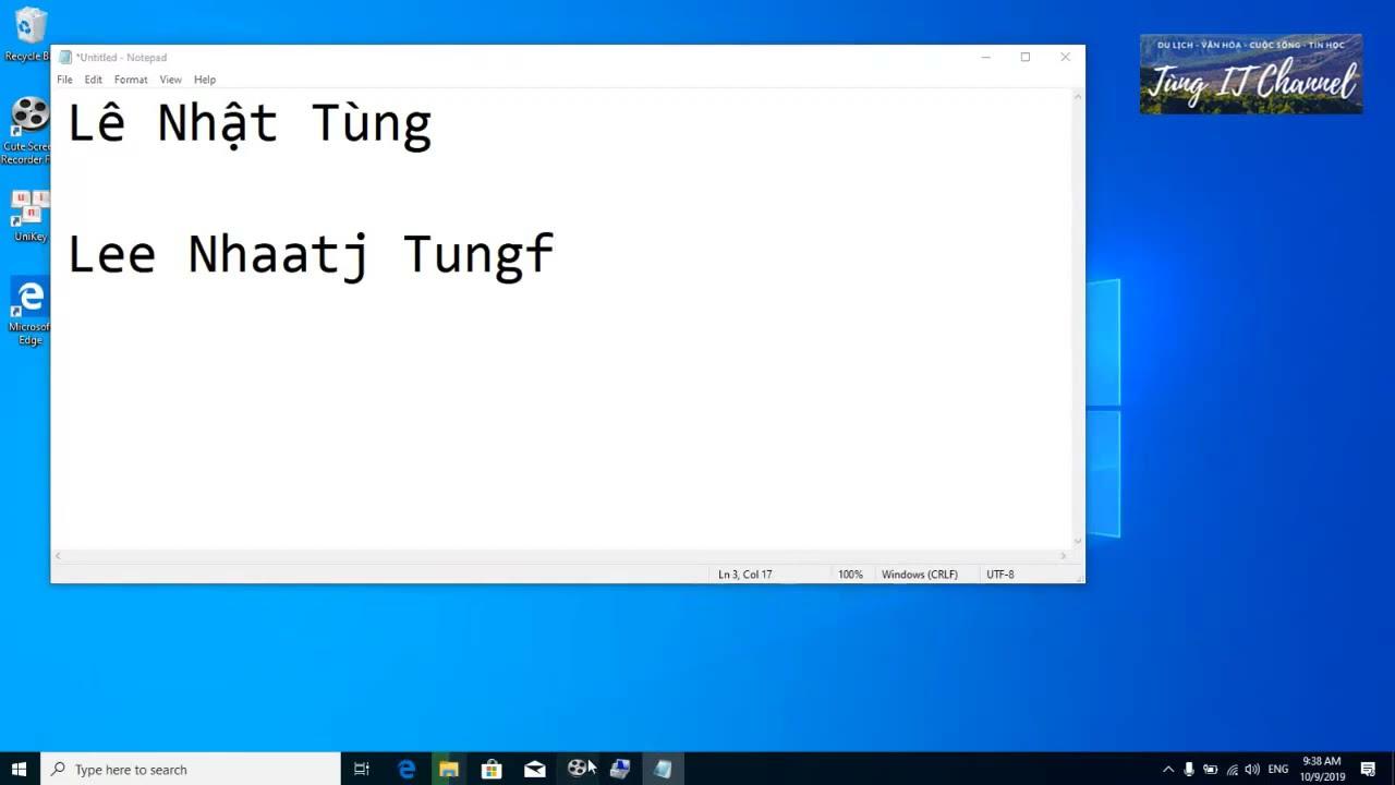 Hướng dẫn cài bộ gõ Tiếng Việt có dấu và cách sử dụng bộ gõ Unikey Học Ứng dụng Công nghệ Thông tin