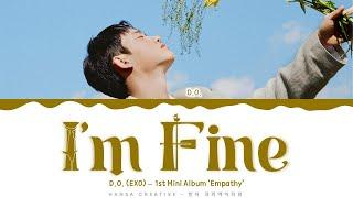 D.O. (EXO) - 'I'm Fine' Lyrics Color Coded (Han/Rom/Eng) | @Hansa Game