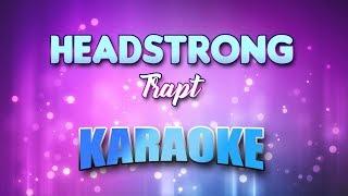 Trapt - Headstrong (Karaoke & Lyrics)
