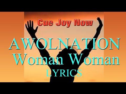 AWOLNATION - Woman Woman [FULL HD AUDIO AND LYRICS!]
