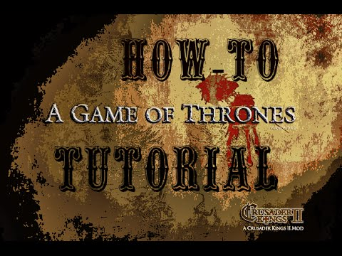 Steven Moran - How to get A Game of Thrones mod for Crusader Kings