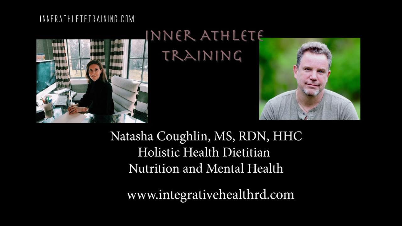 Inner Athlete Training:  Everything you need to know about Nutrition and Mental Health.