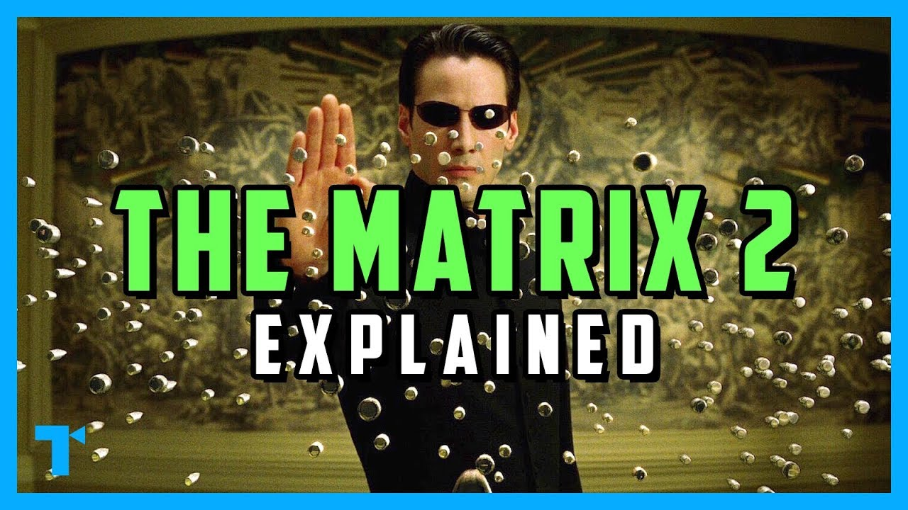 Download The Matrix Reloaded, Explained - What Would Neo Do?