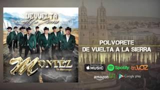 Montez De Durango - Polvorete (Nuevo Álbum)