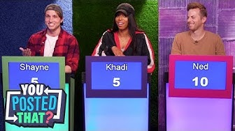Ned from The Try Guys, Shayne Topp, and Khadi Don   You Posted That?