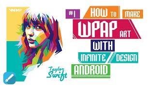 Make WPAP art with Infinite Design App (1/3)