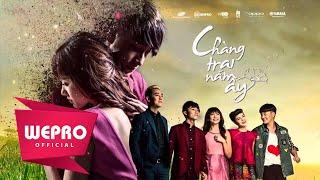 Phim Tết - Chàng Trai Năm Ấy P3 - Sơn Tùng Hari Won