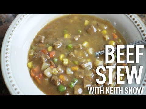 Roast Beef Stew Recipe with Keith Snow