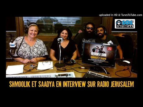 Shmoolik et Saadya interview Radio Jerusalem