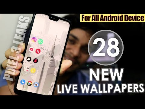 Download the Google Pixel 3 Live Wallpapers for Any Android Device - v6.0/7.0/8.0/9.0! Pixel 3 Leaks