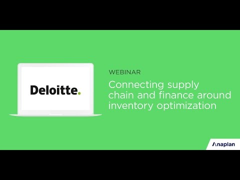 Connecting Supply Chain & Finance around Inventory Optimization with Deloitte