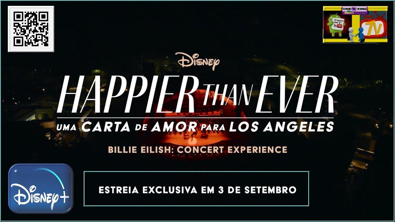Happier Than Ever - Uma Carta de Amor Para Los Angeles - Teaser Leg - Disney+