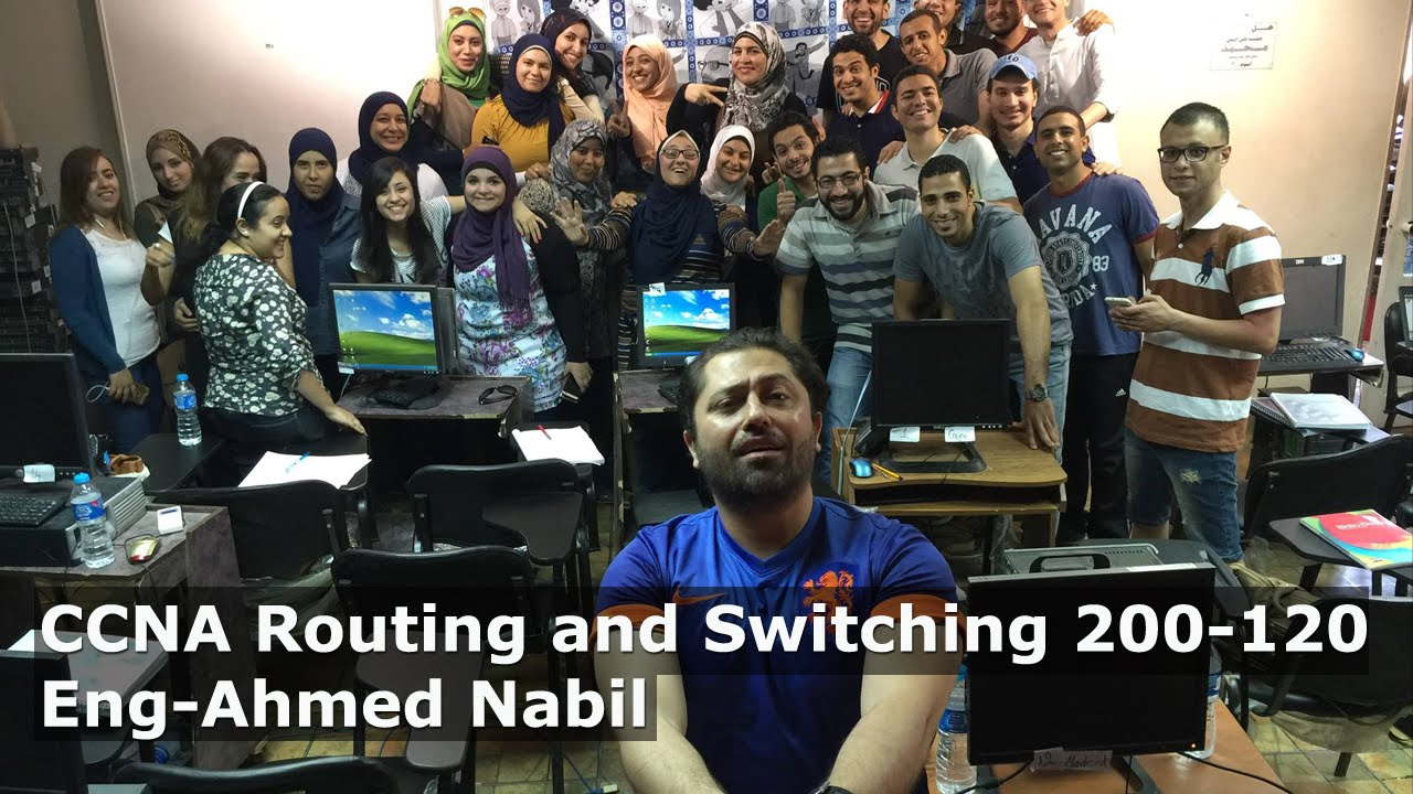 CCNA Routing and Switching 200 120 By Eng Ahmed Nabil | Arabic