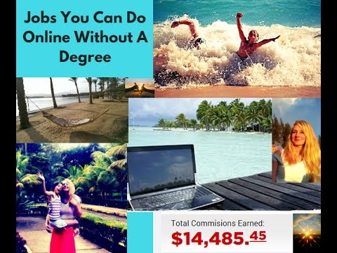 Jobs You Can Do Online Without A Degree - The BEST job in th