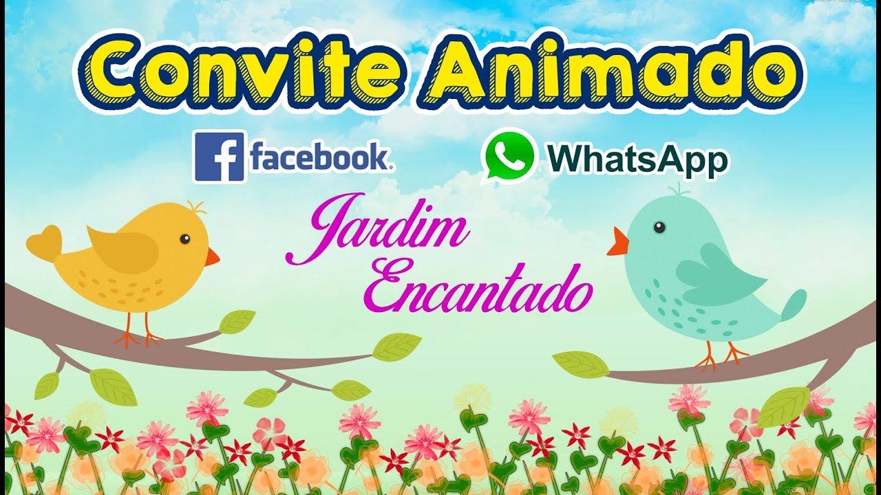 Jardim Encantado Convite Animado Virtual Digital Youtube