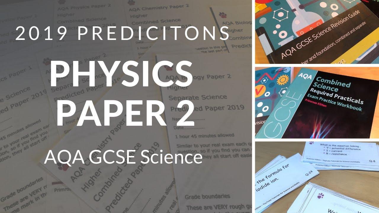 AQA 2019 Predictions | Physics Paper 2 📝🙌