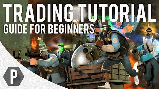 Trading Tutorial - Guide For Beginners [TF2]