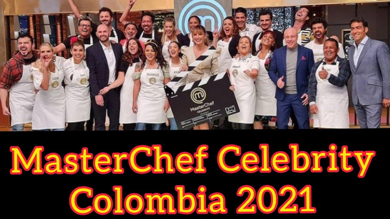 Masterchef Celebrity Colombia 2021 Participantes Famosos Jurado Y Presentadora Youtube