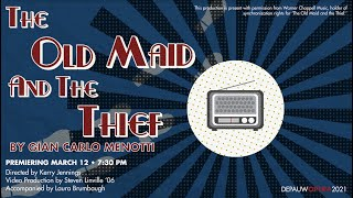 DePauw Opera: The Old Maid and the Thief