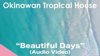 iamSHUM / Beautiful Days (from Okinawan Tropical House 2) Vocalist ...