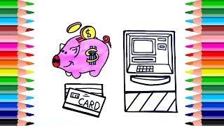 Learn Color with Pigs Save, ATM Card, Wallet and Cash Registers. Drawing and Paint Colors for Kids