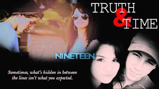 Truth&Time | Nineteen