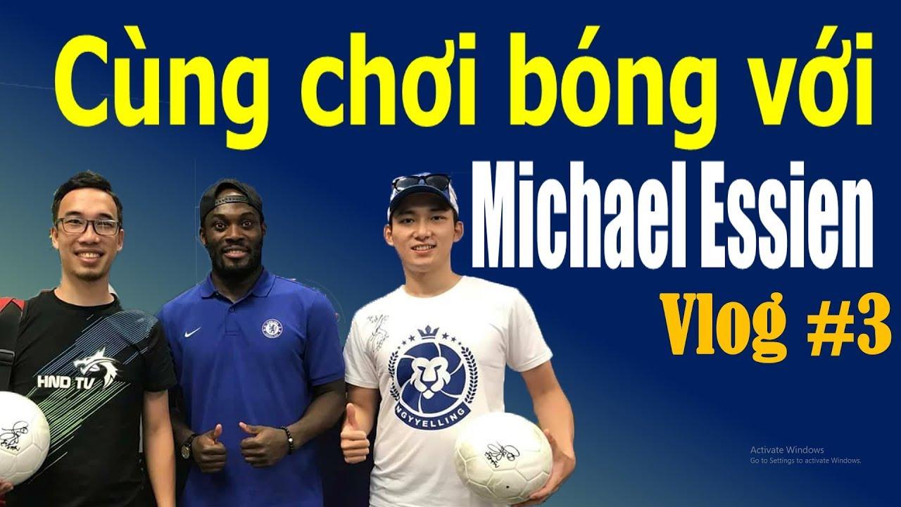 Vlog #3: Influencer FO4 - Cùng chơi bóng với Michael Essien (Vietsub on cc) #1