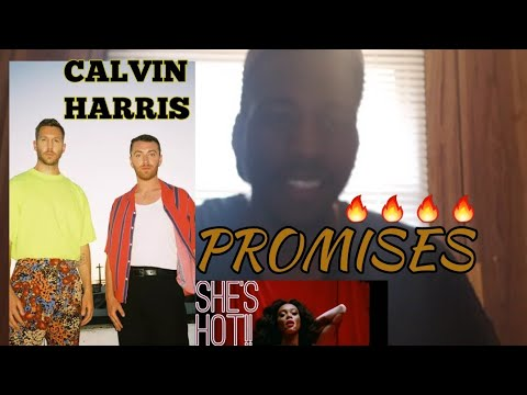 HOT REACTION TO CALVIN HARRIS SAM SMITH PROMISES