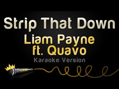 Liam Payne ft Quavo  Strip That Down Karaoke Version