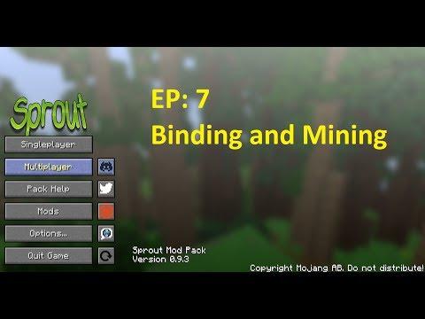 Ep: 7   Binding and Mining