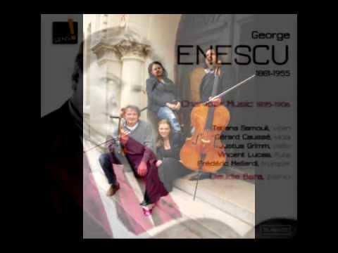 George Enescu Chamber Music 18951906