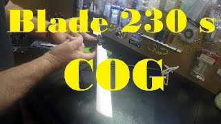 Blade 230 S checking and adjusting CG