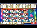 🤯 OVER $17,000 IN JACKPOTS 🤯 GREATEST HITS ON HIGH LIMIT SLOT MACHINE