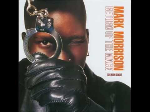 MARK MORRISON - RETURN OF THE MACK - WITH LYRICS