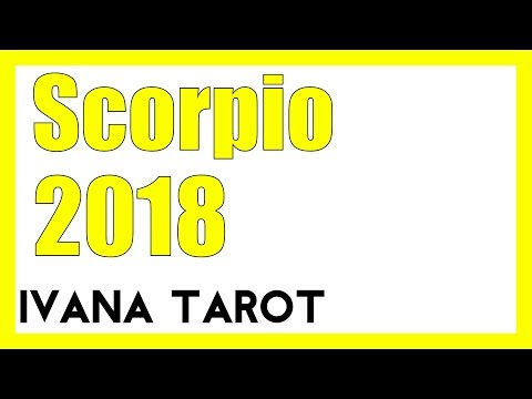 💖  SCORPIO 2018 New Career and Lovely Marriage