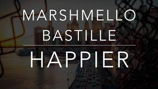 Gambar cover Marshmello - Happier ft. Bastille (Lyrics/Tradução/Legendado)(HQ)