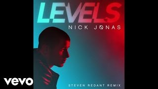 Nick Jonas - Levels (Steven Redant Club Mix / Audio)