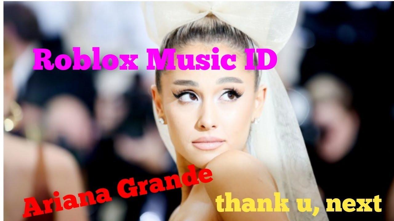 roblox music codes 2019 ariana grande