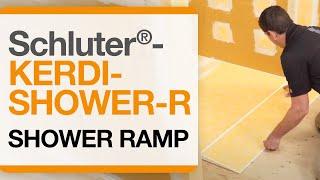 How to install the Schluter®-KERDI-SHOWER-R Ramp
