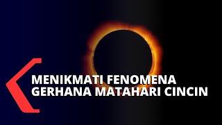 Persiapan Melihat Gerhana Matahari Cincin di Sejumlah Provinsi Indonesia