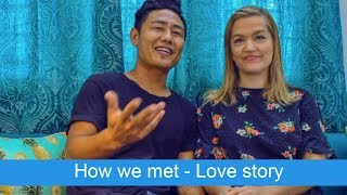 How we met - Love story VLOG36