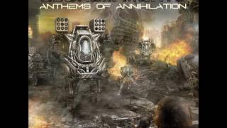 Gloria Morti - Anthems of Annihilation (Full Album)