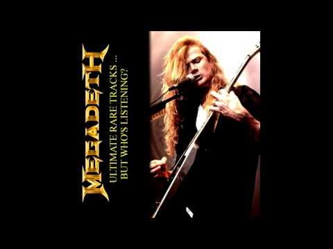 Megadeth - Ultimate Rare Tracks ... But Who's Listening? [BOOTLEG]