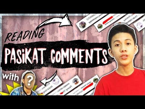 "READING ""PASIKAT"" COMMENTS!!"