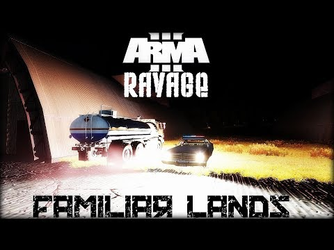 Arma 3 - Familiar Lands (SP/Ravage Mod)